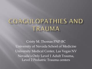 Coagulopathies  and Trauma