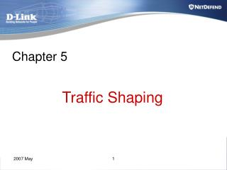 Chapter 5 Traffic Shaping