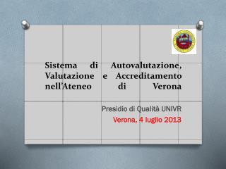 Sistema di Autovalutazione, Valutazione e Accreditamento nell'Ateneo di Verona