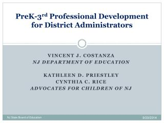 PreK-3 rd  Professional Development for District Administrators