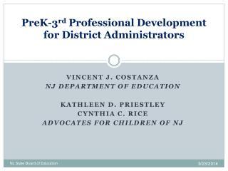 PreK-3 rd  Professional Development for District Administrators