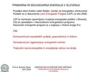 PRIMARNA IN SEKUNDARNA ENERGIJA V SLOVENIJI