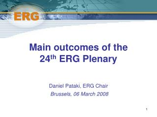 Main outcomes of the  24 th  ERG Plenary