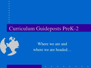 Curriculum Guideposts PreK-2