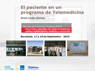 El paciente en un programa de Telemedicina Anna Linàs Alonso