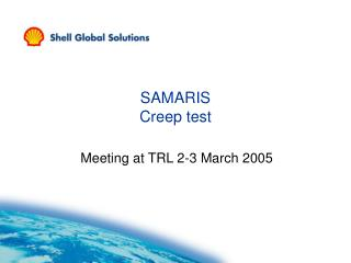 SAMARIS Creep test