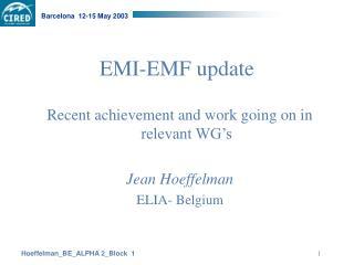 EMI-EMF update