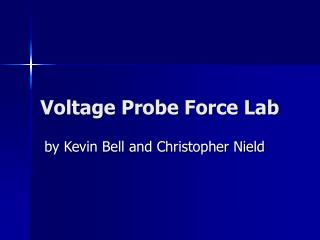 Voltage Probe Force Lab