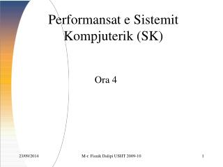 Performansat e Sistemit Kompjuterik (SK)