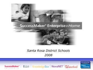 Santa Rosa District Schools 2008