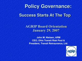 John M. Nielsen, ARM CEO, Ohio Transit Risk Pool & President, Transit Reinsurance, Ltd.