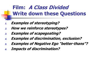 Film:   A Class Divided Write down these Questions