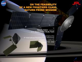 ON THE FEASIBILITY   OF A NEW FRONTIERS CLASS  SATURN PROBE MISSION