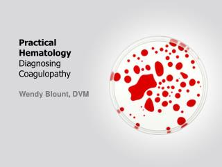 Practical  Hematology Diagnosing  Coagulopathy
