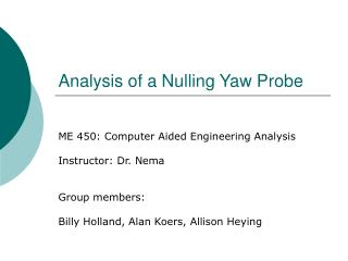 Analysis of a Nulling Yaw Probe