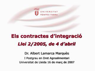 Els contractes d'integració Llei 2/2005, de 4 d'abril