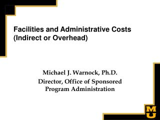 Facilities and Administrative Costs Indirect or Overhead