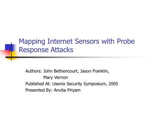 Mapping Internet Sensors with Probe Response Attacks