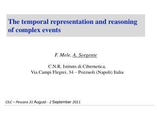 The temporal representation and reasoning of complex events