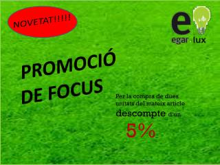 PROMOCIÓ DE FOCUS