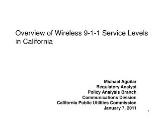 Overview of Wireless 9-1-1 Service Levels in California