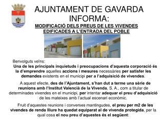 AJUNTAMENT DE GAVARDA INFORMA: