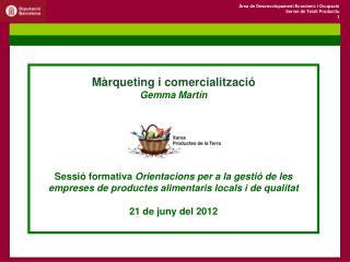 Màrqueting i comercialització Gemma Martín