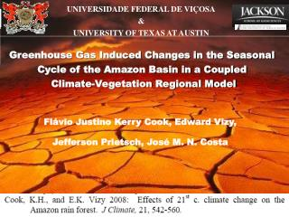 Greenhouse Gas Induced Changes in the Seasonal  Cycle of the Amazon Basin in a Coupled