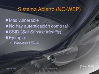 Sistema Abierto (NO-WEP)