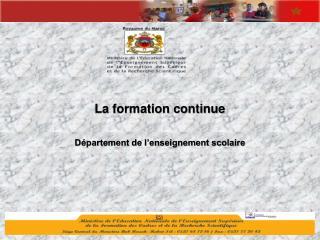 La formation  continue D�partement  de l�enseignement scolaire