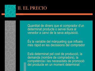 II. EL PRECIO