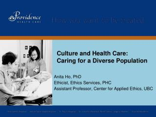 Culture and Health Care: Caring for a Diverse Population
