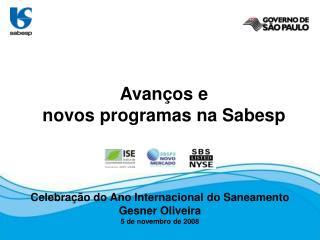 Celebração  do Ano Internacional do  Saneamento Gesner Oliveira 5 de  novembro  de 2008
