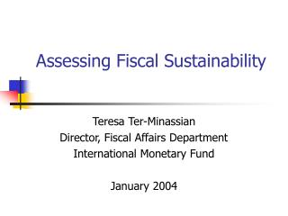 Assessing Fiscal Sustainability