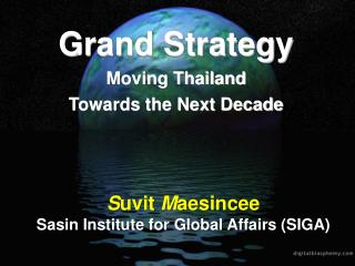 Grand Strategy  Moving Thailand  Towards the Next Decade