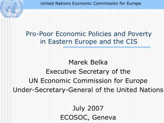 Pro-Poor Economic Policies and Poverty  in Eastern Europe and the CIS