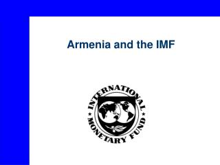 Armenia and the IMF