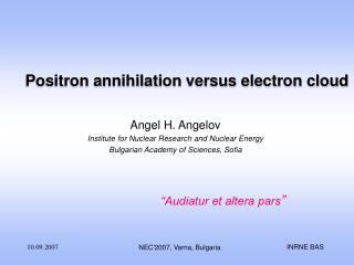 Positron annihilation versus electron cloud