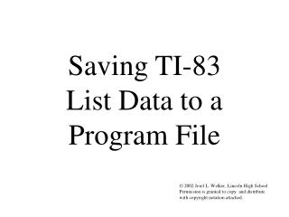 Saving TI-83 List Data to a Program File