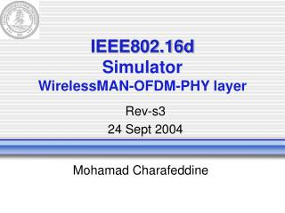 IEEE802.16d Simulator WirelessMAN-OFDM-PHY layer