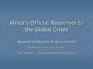 Africa's Official Responses to the Global Crises