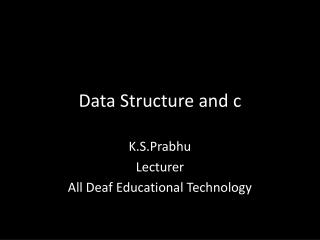 Data Structure and c