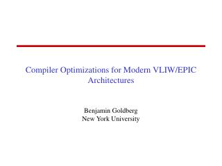 Compiler Optimizations for Modern VLIW/EPIC Architectures