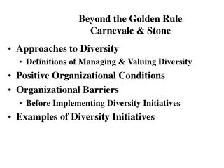 Approaches to Diversity Definitions of Managing & Valuing Diversity