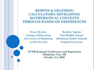 ROBOTS & GRAPHING  CALCULATORS: DEVELOPING MATHEMATICAL CONCEPTS THROUGH HANDS-ON EXPERIENCES