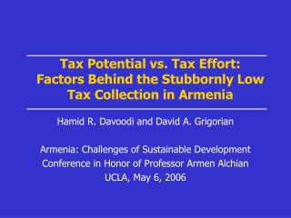 Tax Potential vs. Tax Effort:  Factors Behind the Stubbornly Low Tax Collection in Armenia