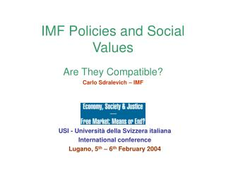 IMF Policies and Social Values