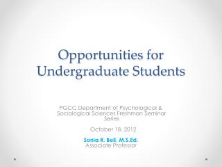 Opportunities  for  Undergraduate Students