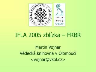 IFLA 2005 zblízka – FRBR