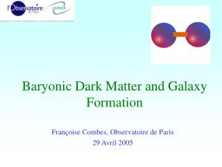 Baryonic Dark Matter and Galaxy Formation